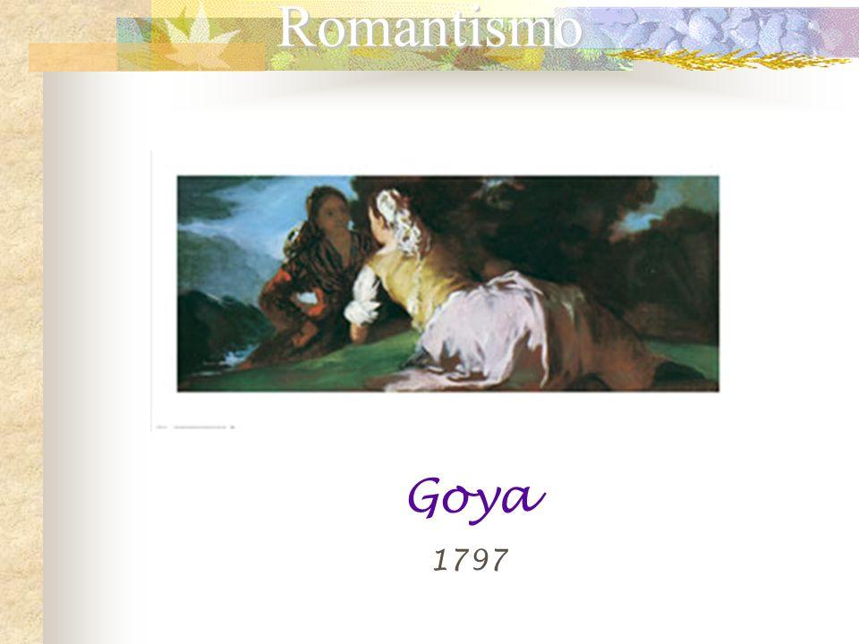 Romantismo Goya 1797
