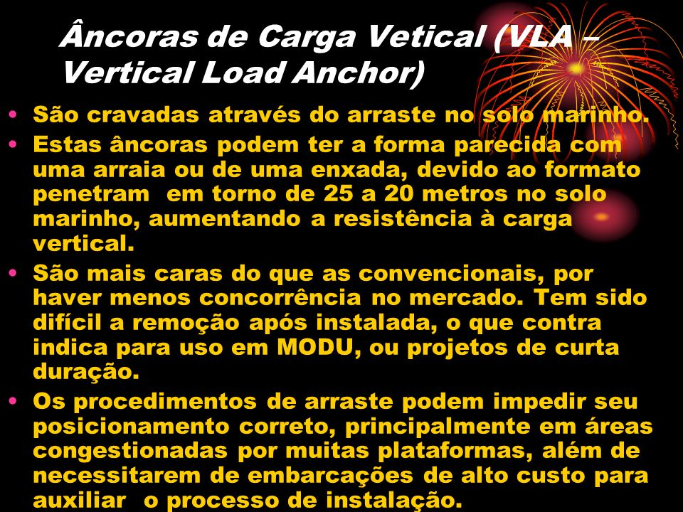 Âncoras de Carga Vetical (VLA – Vertical Load Anchor)