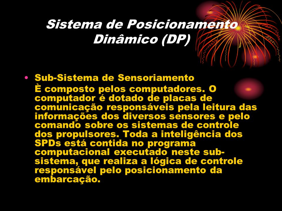 Sistema de Posicionamento Dinâmico (DP)