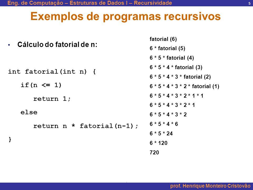 Exemplos de programas recursivos
