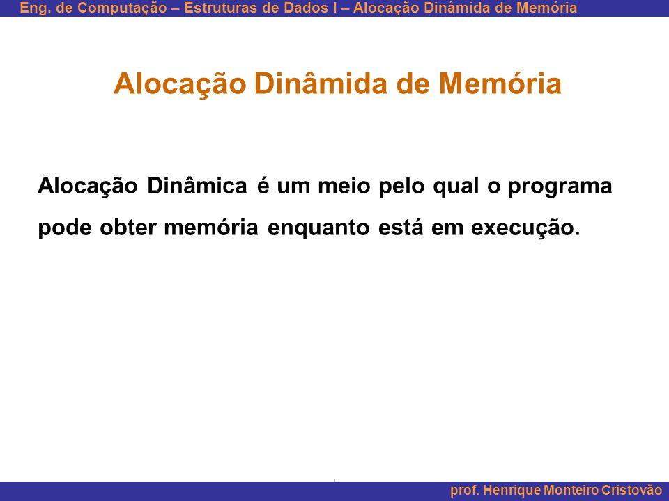Alocação Dinâmida de Memória