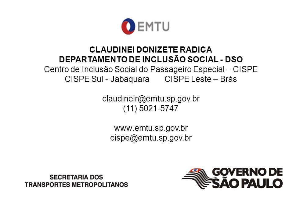 CLAUDINEI DONIZETE RADICA DEPARTAMENTO DE INCLUSÃO SOCIAL - DSO