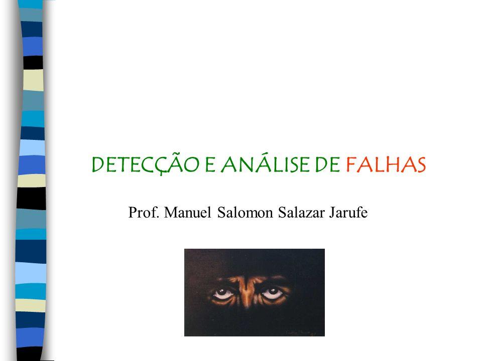 DETECÇÃO E ANÁLISE DE FALHAS
