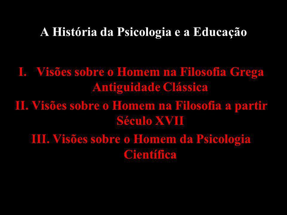A História da Psicologia e a Educação
