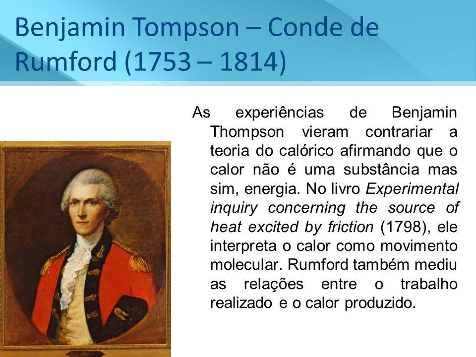 Benjamin Tompson – Conde de Rumford (1753 – 1814)