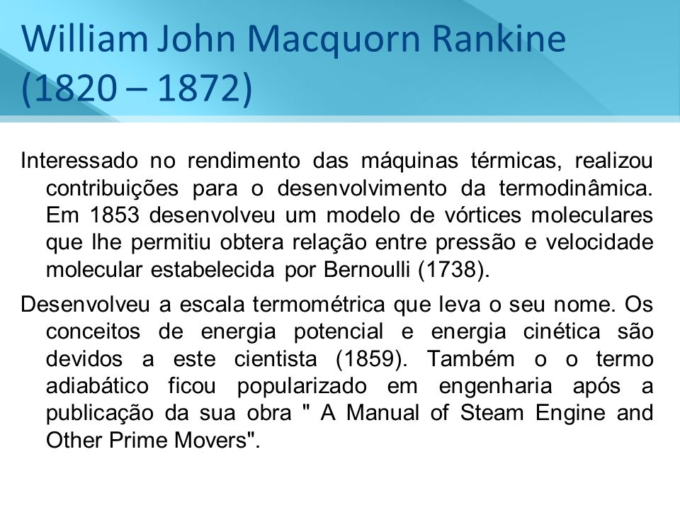 William John Macquorn Rankine (1820 – 1872)