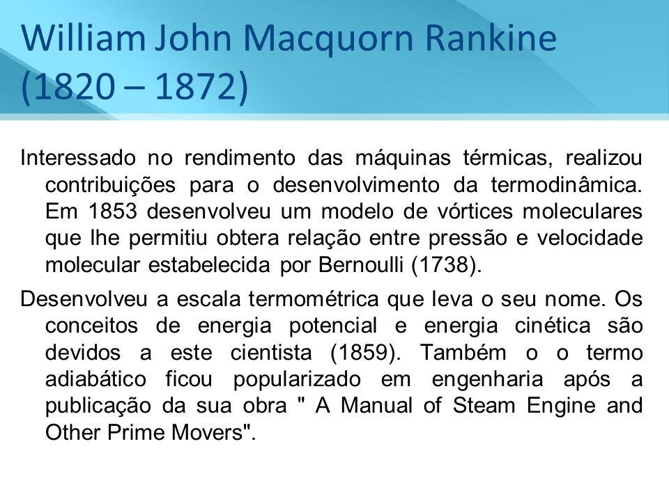 William John Macquorn Rankine (1820 – 1872)