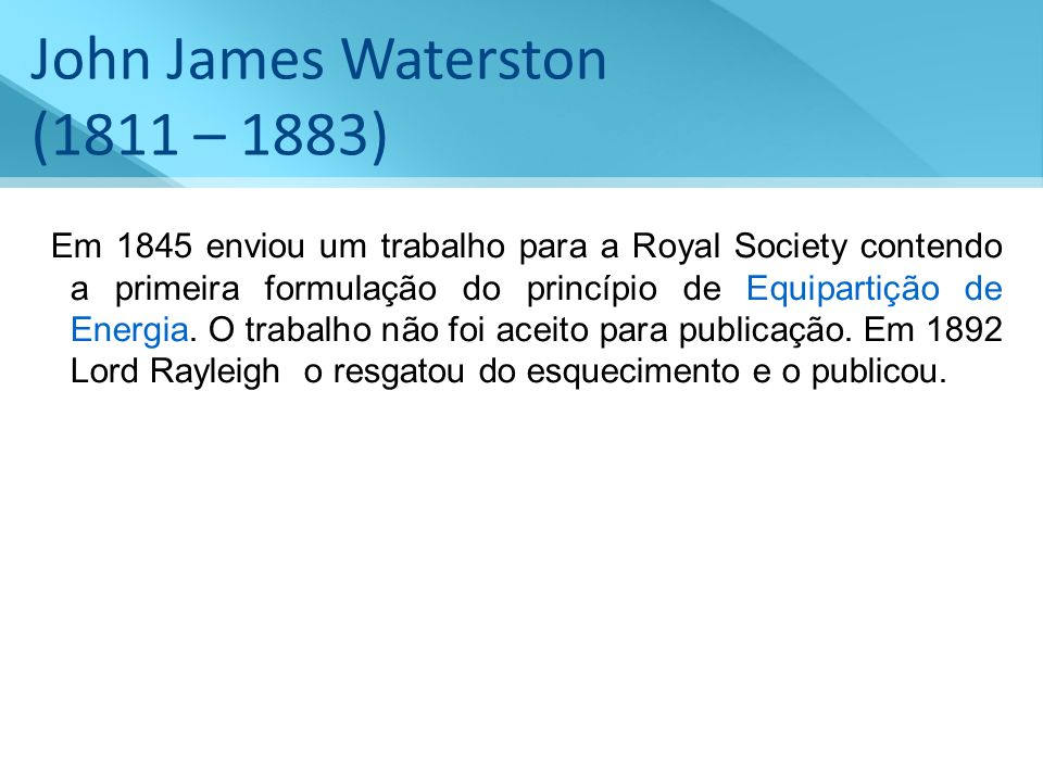 John James Waterston (1811 – 1883)