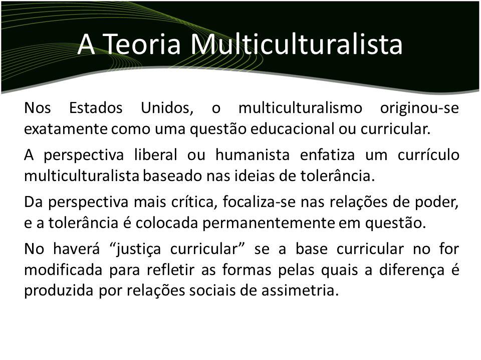 A Teoria Multiculturalista