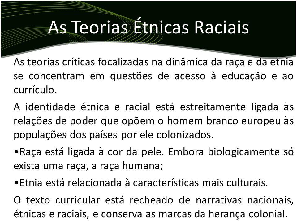 As Teorias Étnicas Raciais