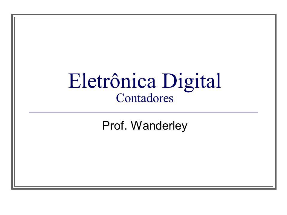 Eletrônica Digital Contadores