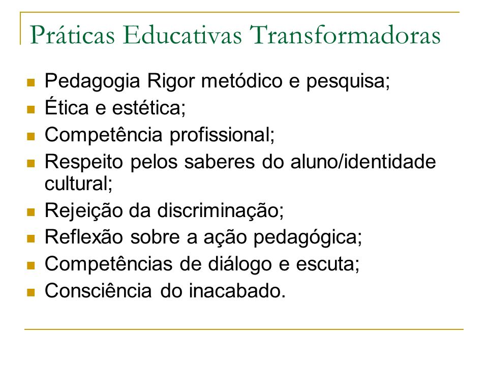 Práticas Educativas Transformadoras