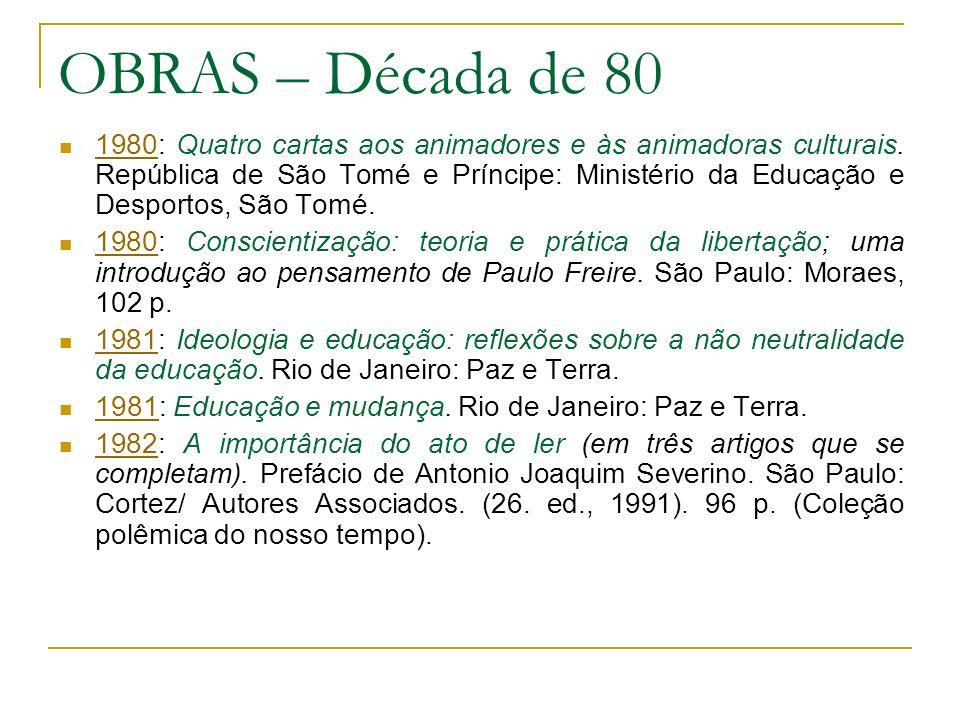 OBRAS – Década de 80