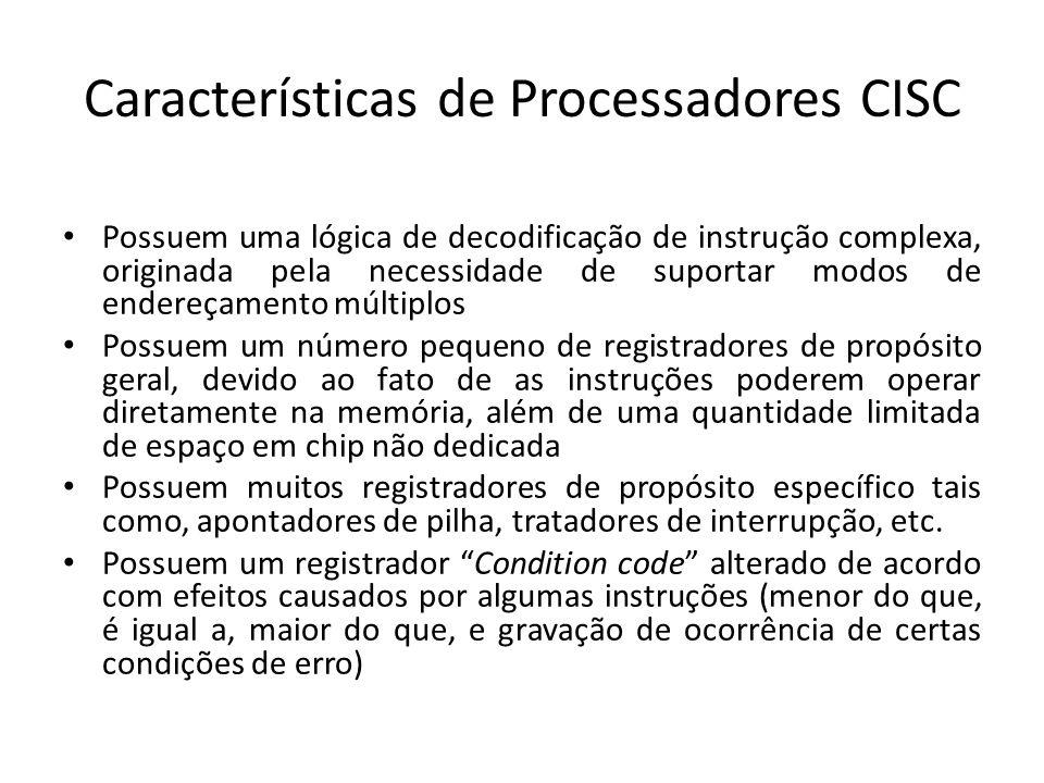 Características de Processadores CISC