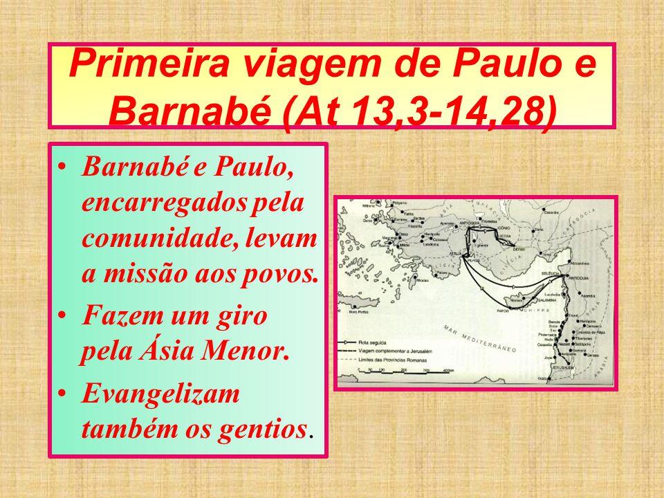 Primeira viagem de Paulo e Barnabé (At 13,3-14,28)