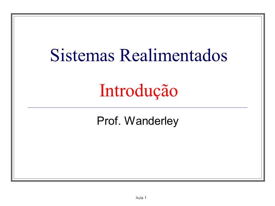 Sistemas Realimentados Introdução