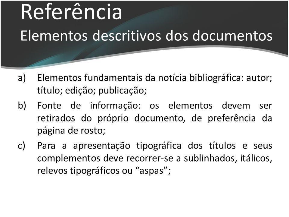 Referência Elementos descritivos dos documentos