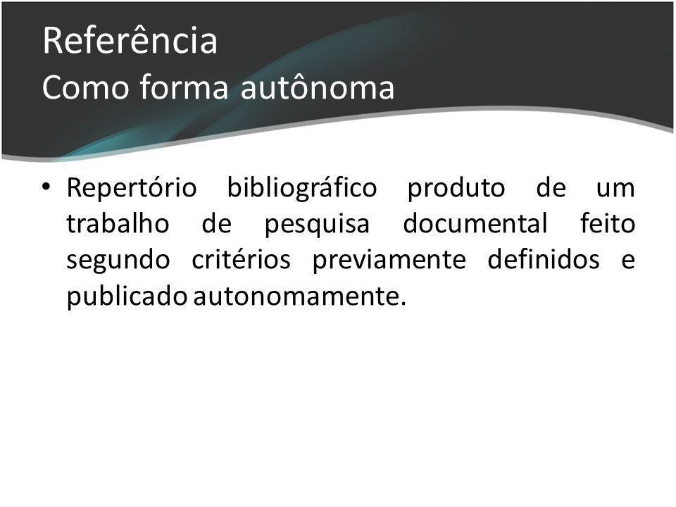 Referência Como forma autônoma