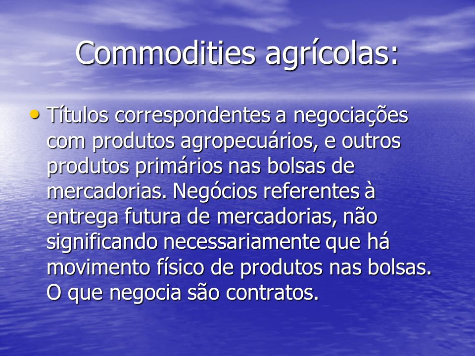 Commodities agrícolas:
