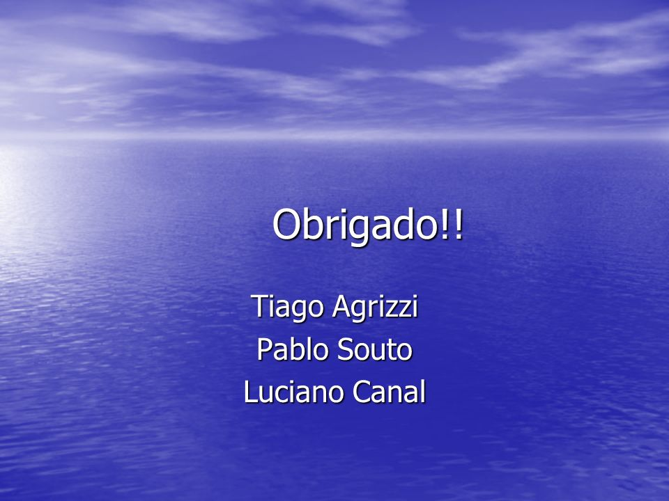Tiago Agrizzi Pablo Souto Luciano Canal