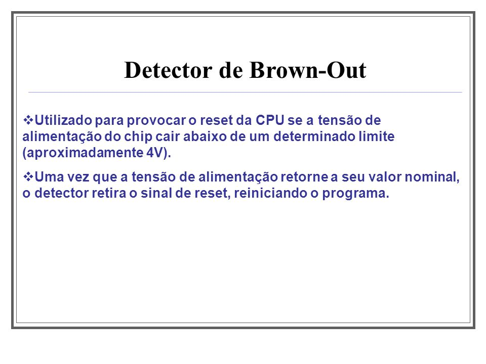 Aula 1Detector de Brown-Out.
