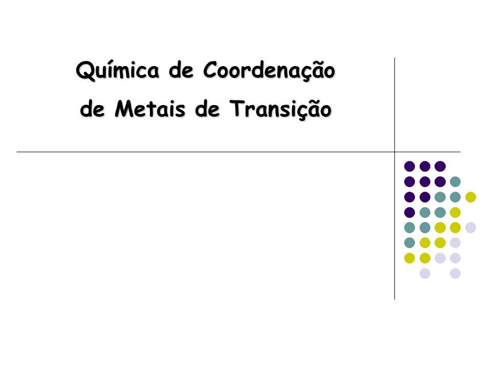 Química de Coordenação de Metais de Transição