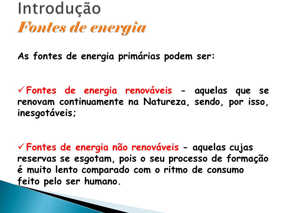 Introdução Fontes de energia