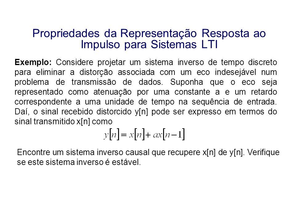 Propriedades da Representação Resposta ao Impulso para Sistemas LTI