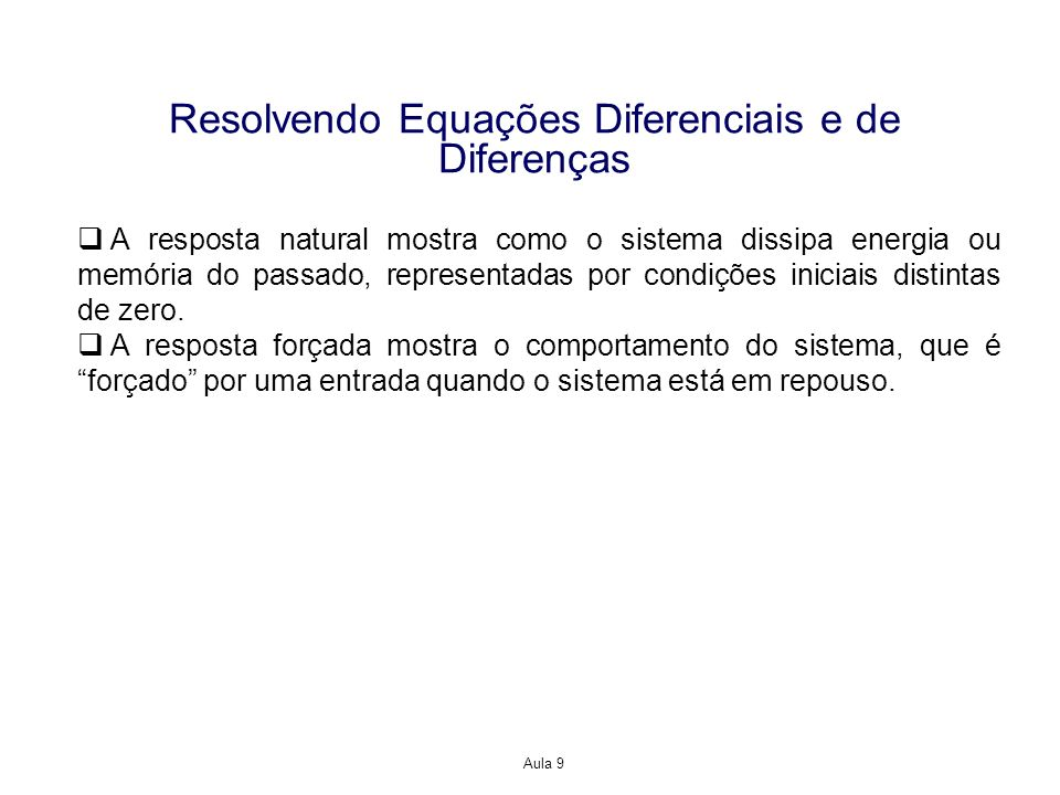 Resolvendo Equações Diferenciais e de Diferenças