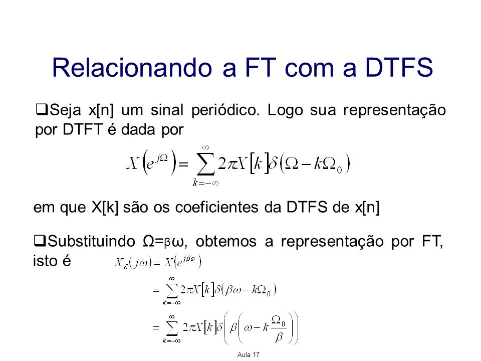 Relacionando a FT com a DTFS