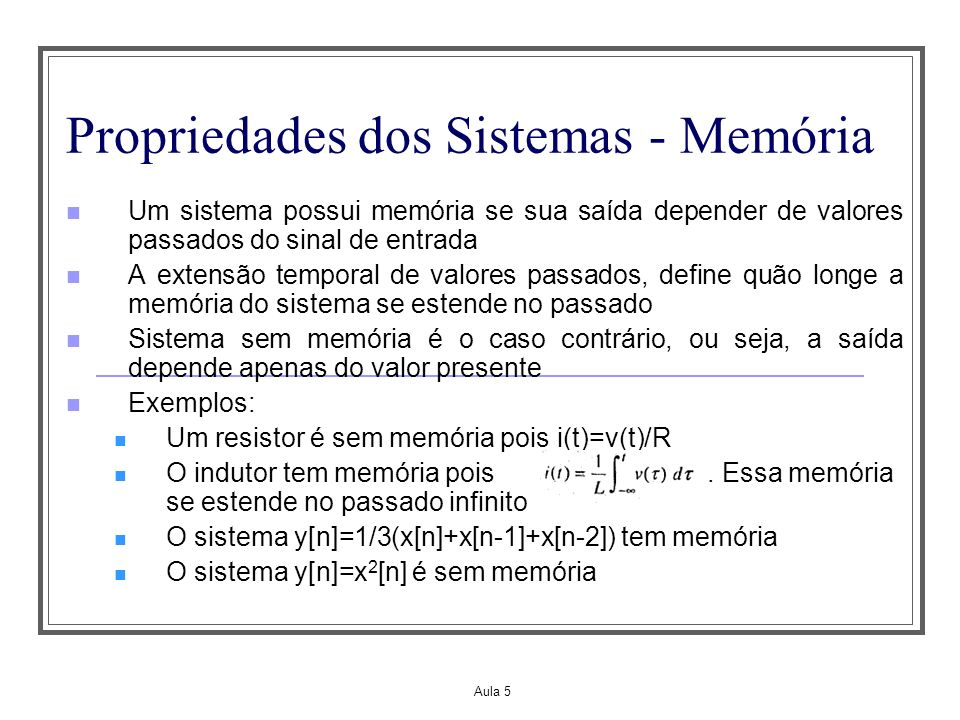Propriedades dos Sistemas - Memória