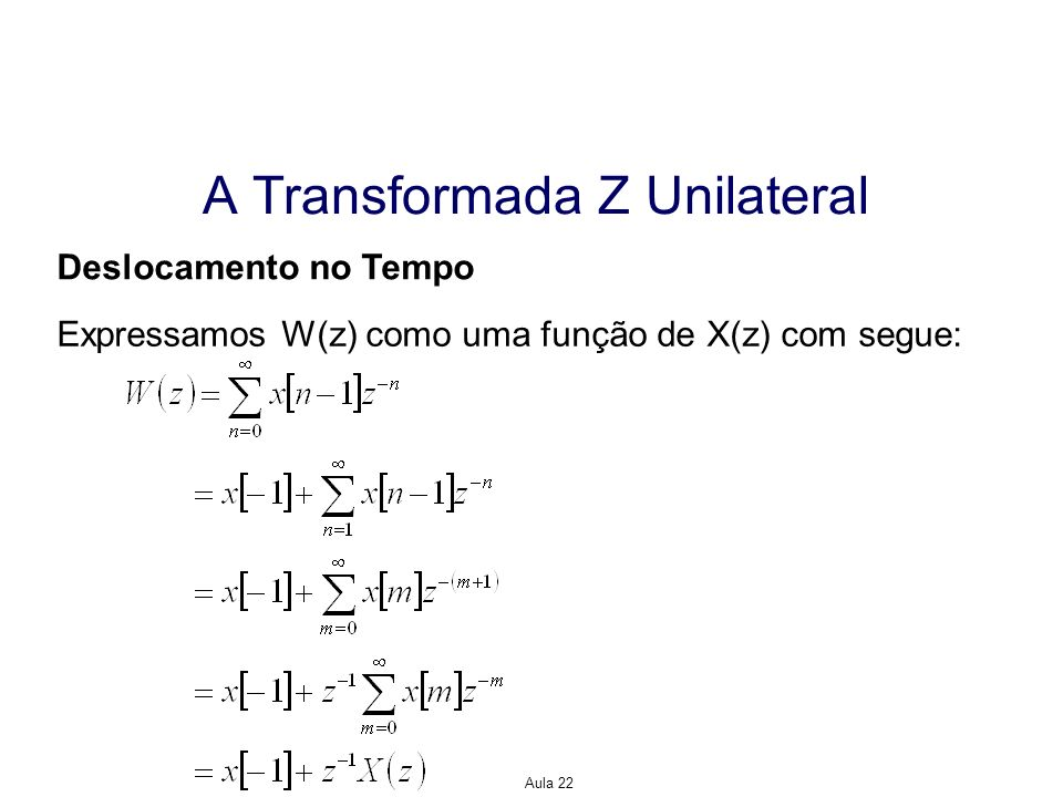A Transformada Z Unilateral
