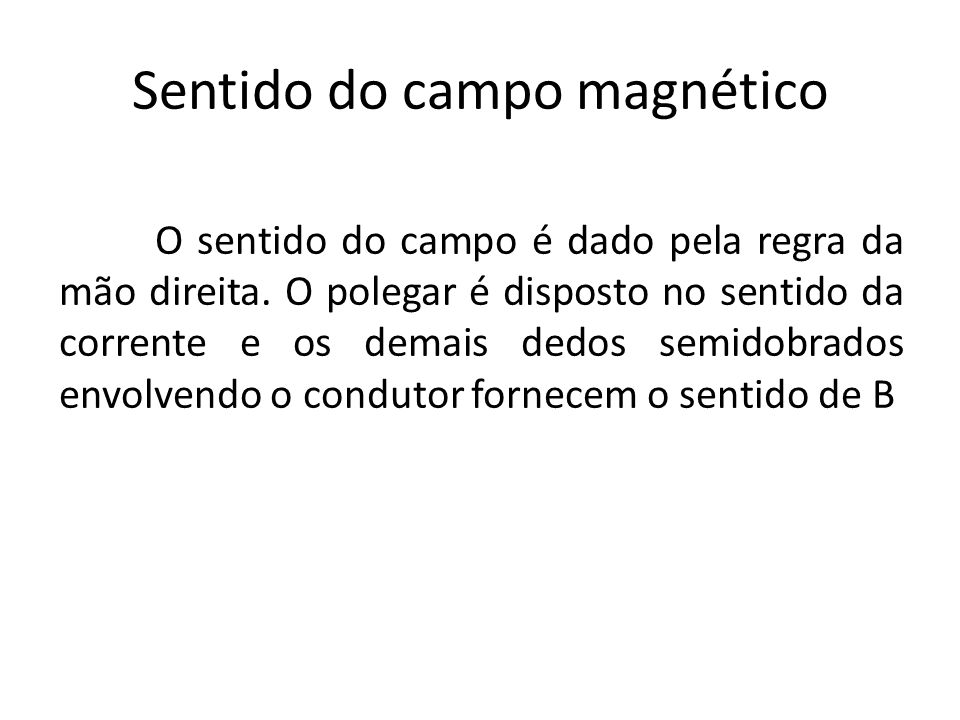 Sentido do campo magnético