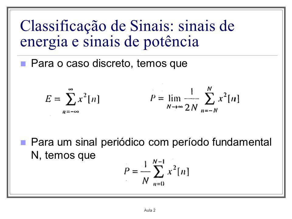 Classificação de Sinais: sinais de energia e sinais de potência