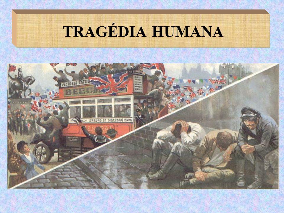 TRAGÉDIA HUMANA