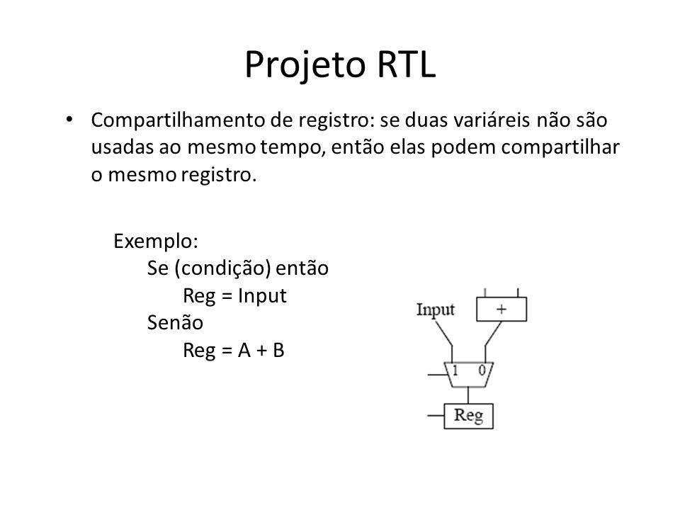 Projeto RTL Compartilhamento de registro: se duas variáreis não são usadas ao mesmo tempo, então elas podem compartilhar o mesmo registro.