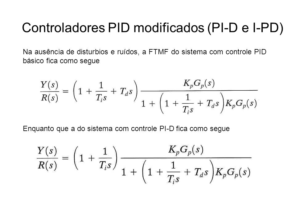 Controladores PID modificados (PI-D e I-PD)