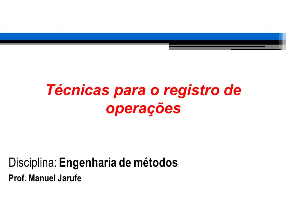 Técnicas para o registro de operações