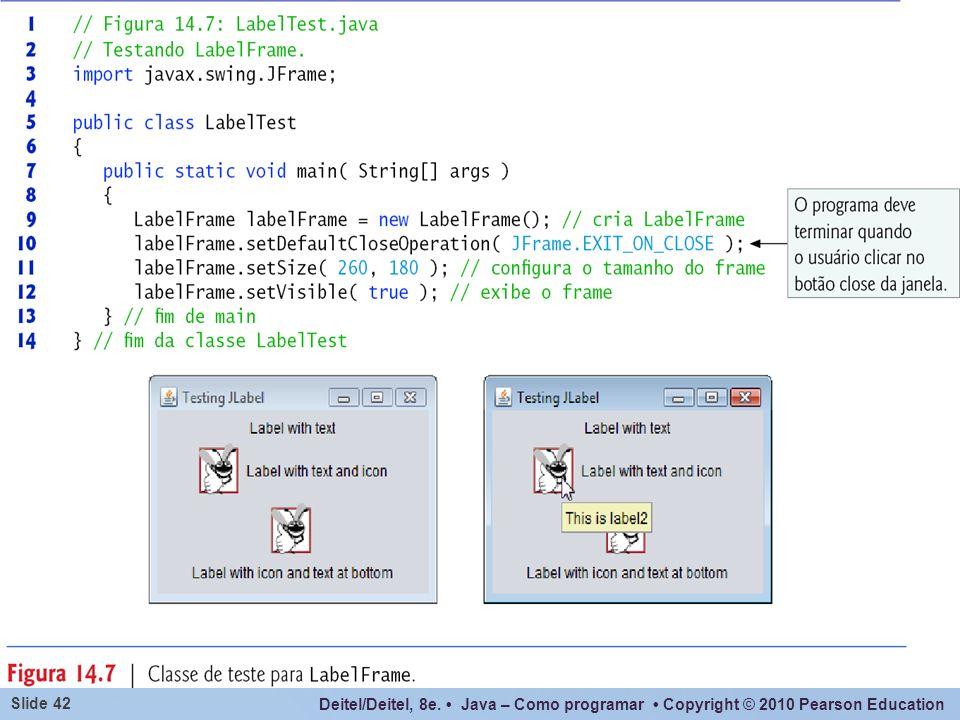 setSize() – também seria possível usar o método pack().