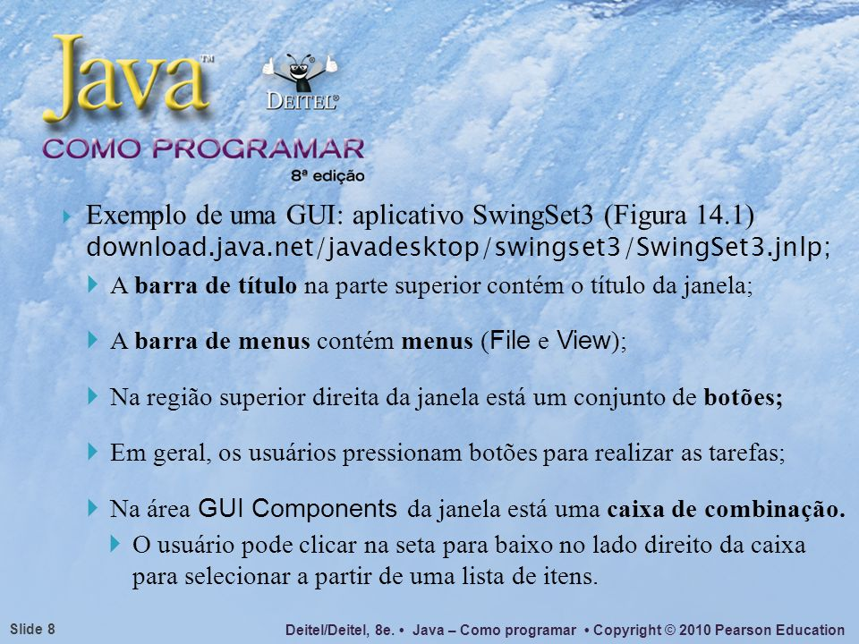 Exemplo de uma GUI: aplicativo SwingSet3 (Figura 14. 1) download. java