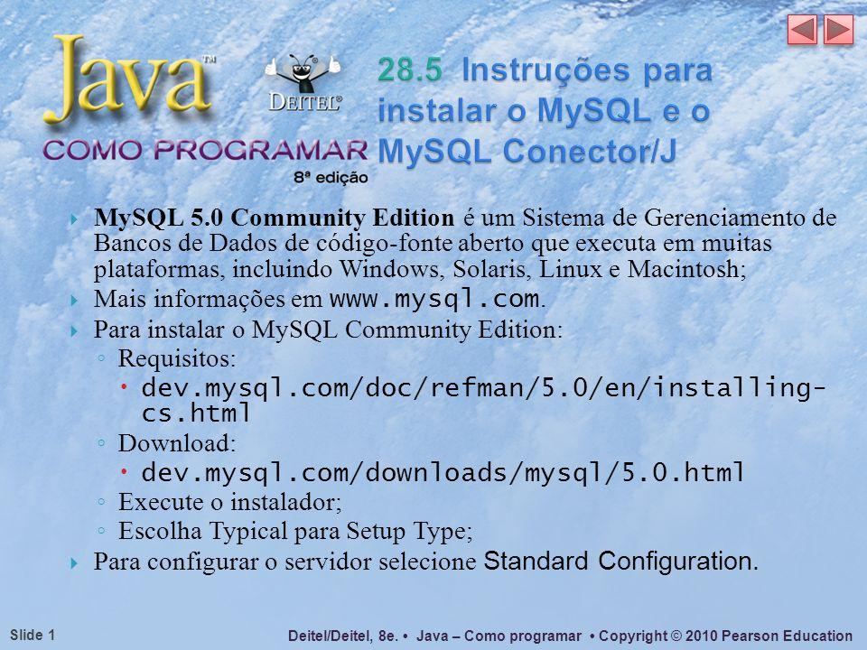 28.5 Instruções para instalar o MySQL e o MySQL Conector/J