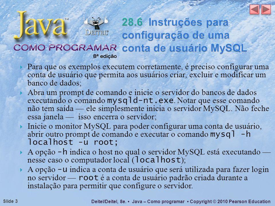 28.6 Instruções para configuração de uma conta de usuário MySQL