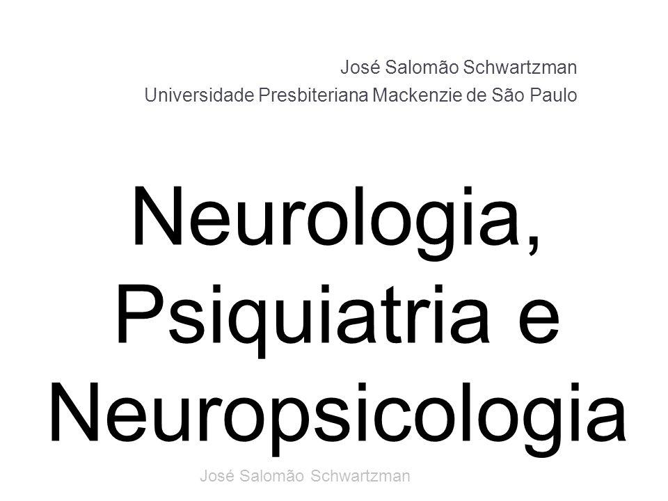 Neurologia, Psiquiatria e Neuropsicologia