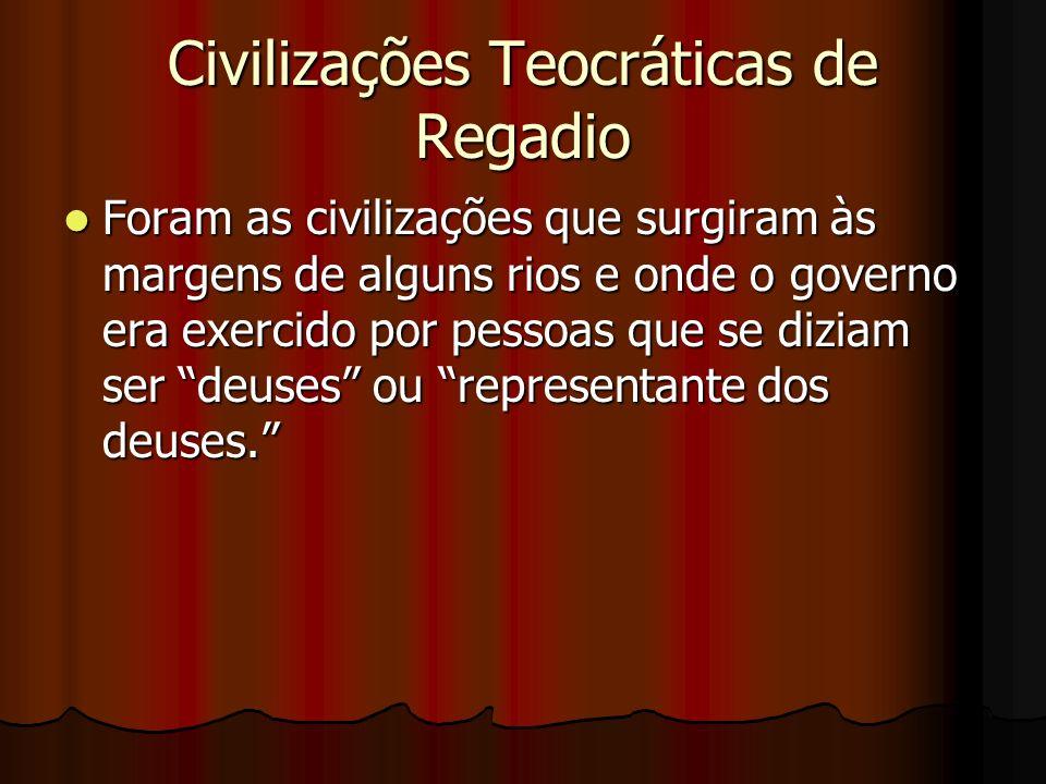 Civilizações Teocráticas de Regadio