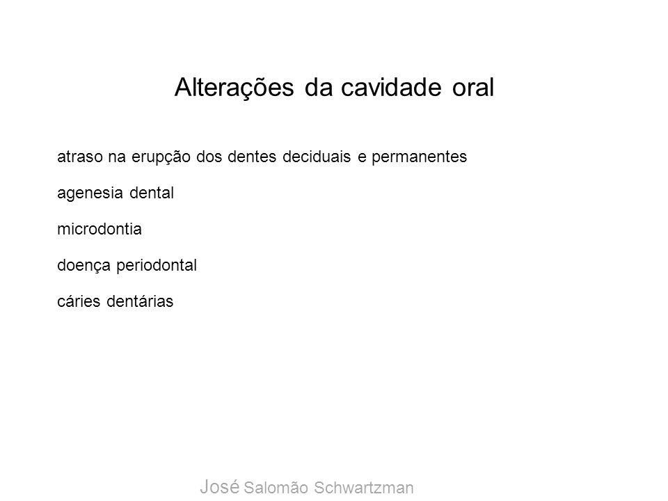 Alterações da cavidade oral