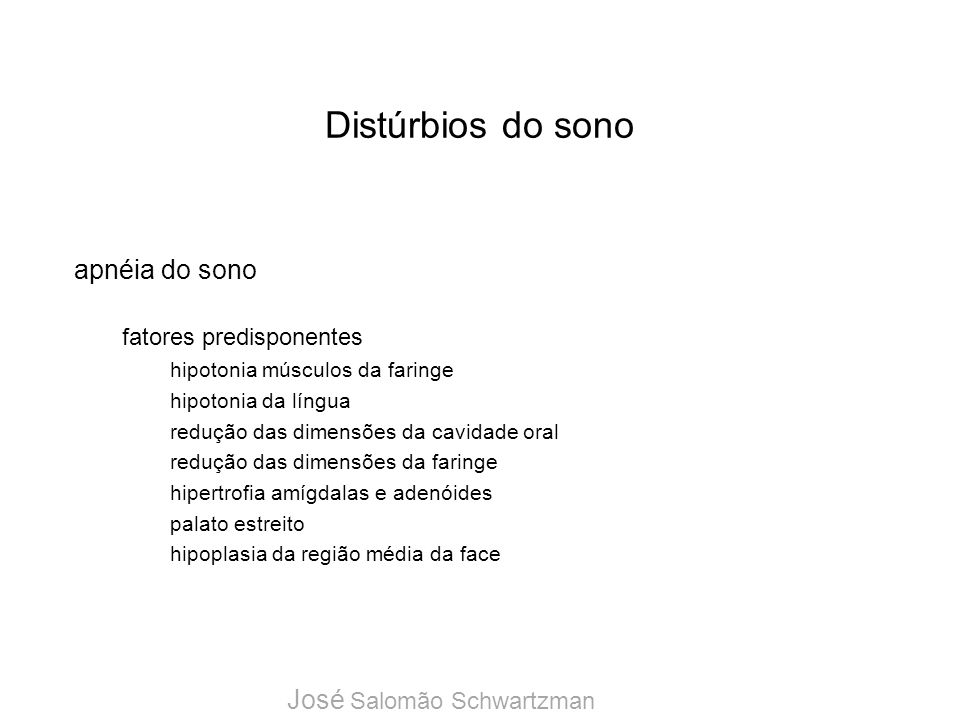 Distúrbios do sono apnéia do sono José Salomão Schwartzman