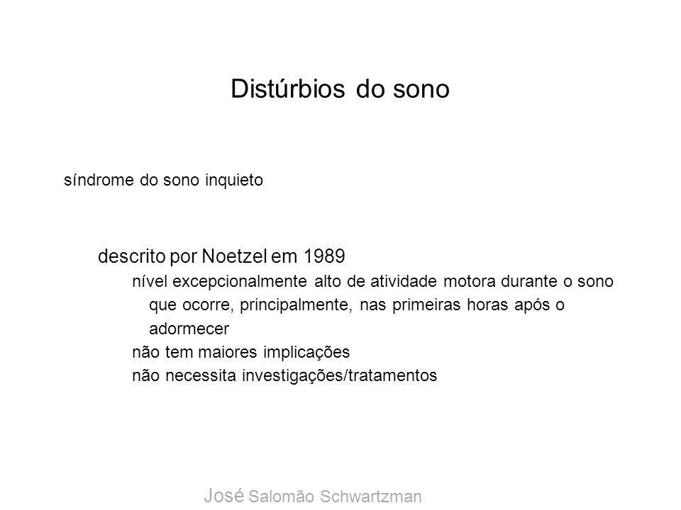 Distúrbios do sono descrito por Noetzel em 1989