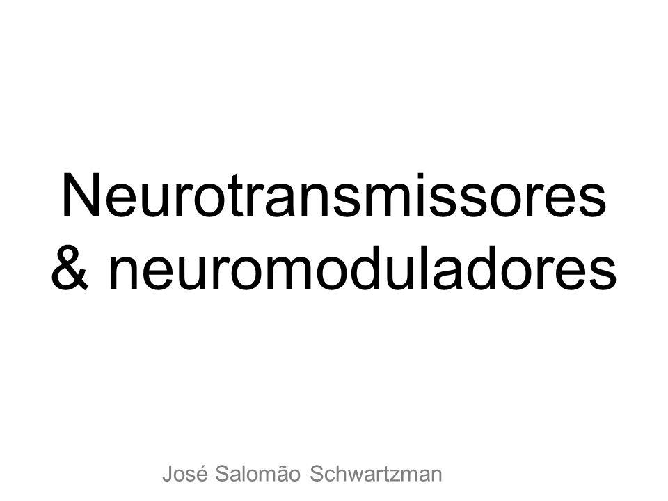 Neurotransmissores & neuromoduladores