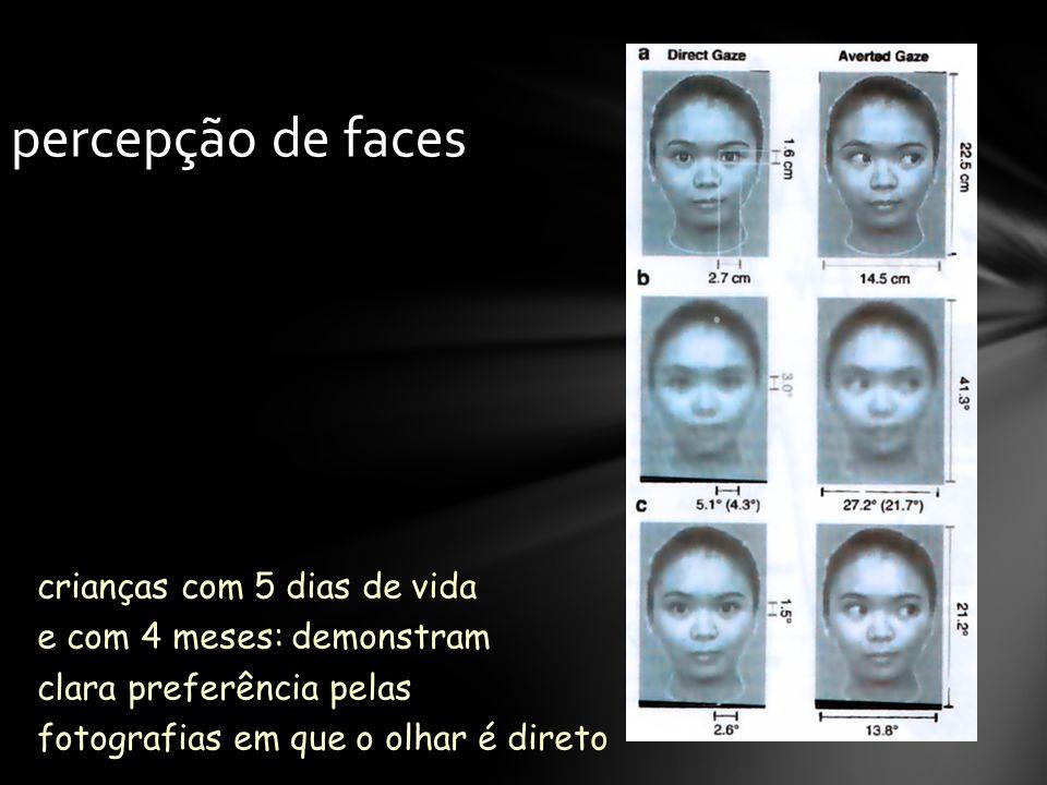 percepção de faces crianças com 5 dias de vida