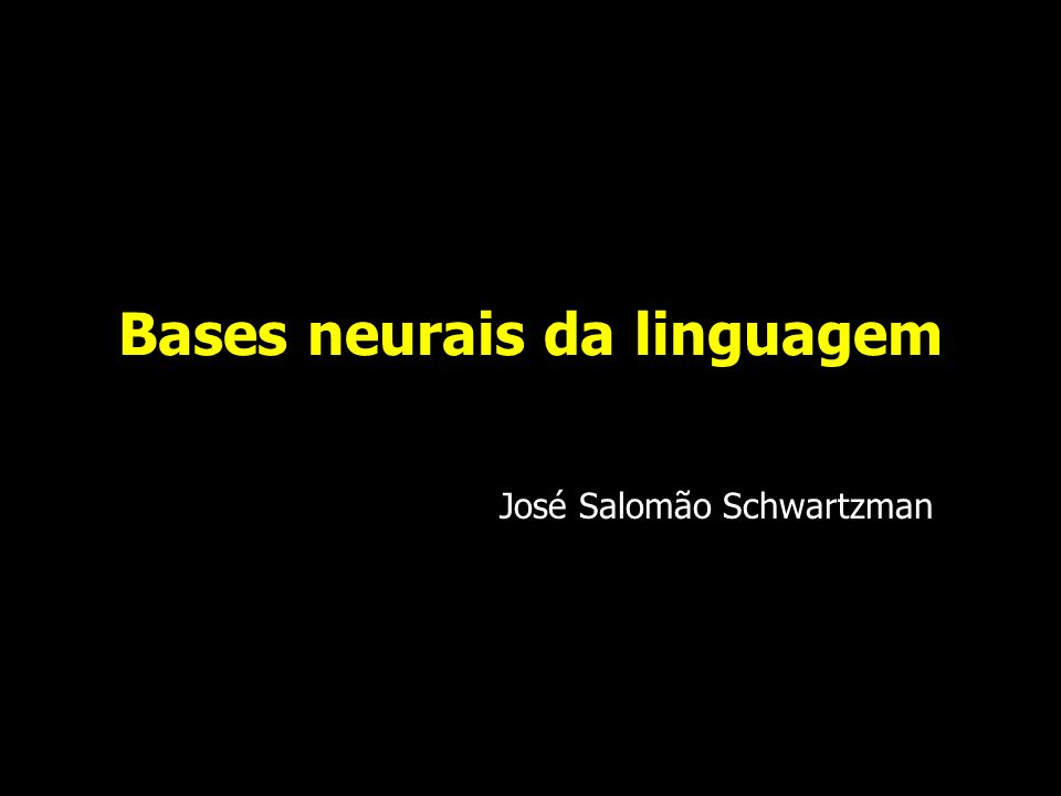 Bases neurais da linguagem